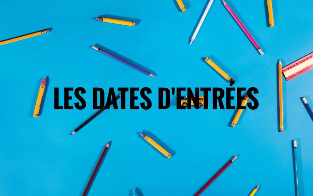 Save the date ! Consultez les prochaines dates d'entrées